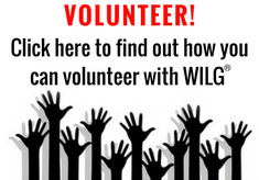 Volunteer! Click here to find out how you can volunteer with WILG