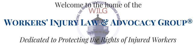 Welcome to the home of the Workers' Injury Law & Advocacy Group Dedicated to Protecting the Rights of Injured Workers