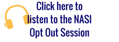 Click here to listen to the NASI Opt Out Session